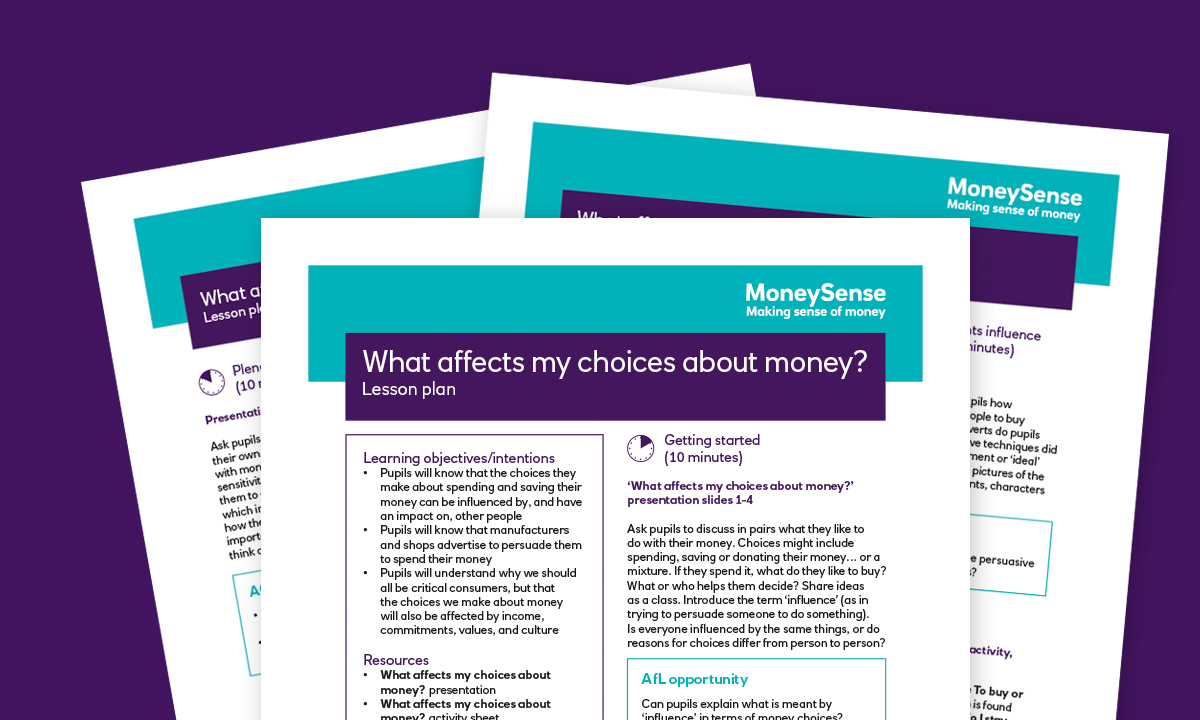 Lesson plan for What affects my choices about money?