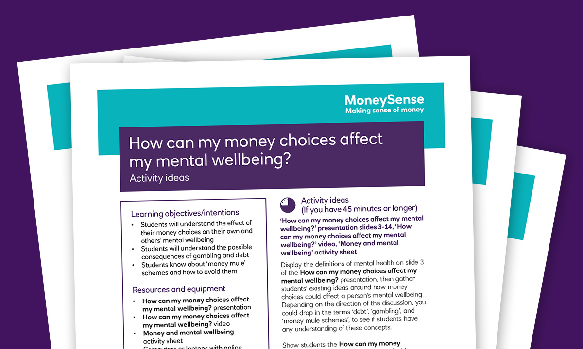 Activity ideas for How can my money choices affect my mental wellbeing?